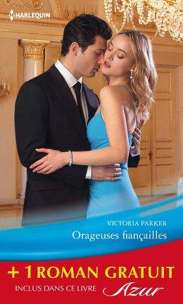 Couverture du livre : Orageuses fiançailles / Piège pour un play-boy