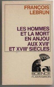 Couverture du livre : Les hommes et la mort en Anjou aux XVIIème et XVIIIème siècles