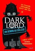 Dark Lord, tome 1 : Un démon au collège