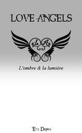 Love Angels, tome 1 : Ombre et lumière