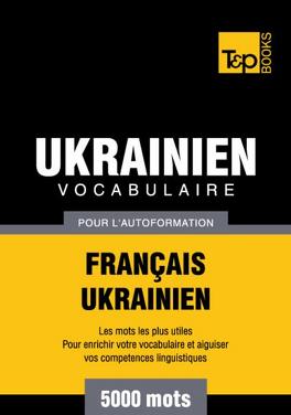 Vocabulaire Francais Ukrainien Pour L Autoformation 5000