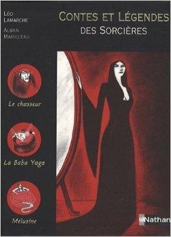 Couverture du livre : Contes et légendes des sorcières