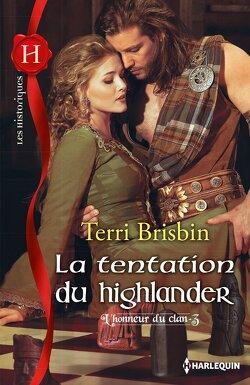 Couverture de L'honneur du clan, Tome 3 : La tentation du Highlander