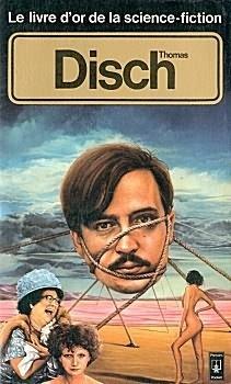 Couverture du livre : Le Livre d'Or de la science-fiction : Thomas Disch