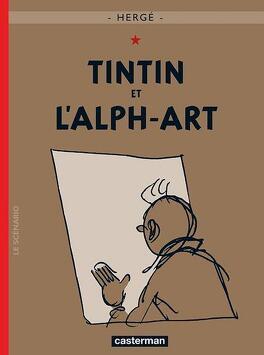 Couverture du livre : Les Aventures de Tintin, Tome 24 : Tintin et l'Alph-Art