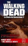 The Walking Dead, tome 4 : La Chute du Gouverneur 2