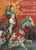 Le Roi Arthur : Les légendes de la Table Ronde