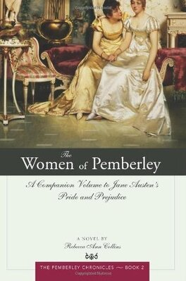 Couverture du livre : The Pemberley Chronicles, tome 2 : The women of Pemberley