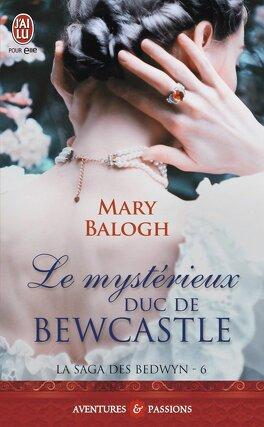 Couverture du livre : La saga des Bedwyn, Tome 6 : Le Mystérieux Duc de Bewcastle