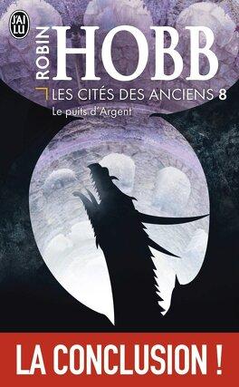 Couverture du livre : Les Cités des Anciens, Tome 8 : Le Puits d'argent