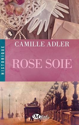 Couverture du livre : Rose Soie