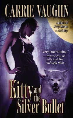 Couverture du livre : Kitty Norville, Tome 4 : Kitty and the Silver Bullet