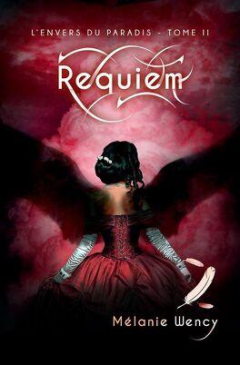 Couverture du livre : L'envers du Paradis, tome 2 : Requiem