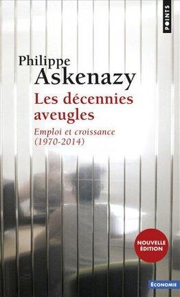 Couverture du livre : Les Décennies aveugles - Emploi et croissance (1970-2014)