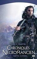 Chroniques du Nécromancien, tome 3 : Havre Sombre