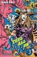 Jojo's bizarre adventure - Steel Ball Run, Tome 3 : 2e étape, La traversée du désert d'Arizona