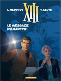 XIII, Tome 23 : Le Message du martyr