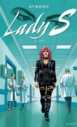 Lady S, tome 10 : ADN