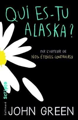 Couverture du livre : Qui es-tu Alaska ?