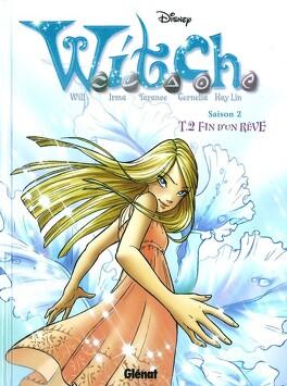 Couverture du livre : W.i.t.c.h. - Saison 2, tome 2 : Fin d'un rêve