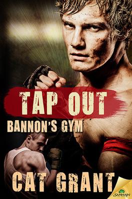 Couverture du livre : Bannon's Gym, Tome 3 : Tap Out