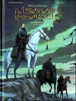 Couverture du livre : La chronique des Immortels, tome 4 : Le Vampyre - Première Partie