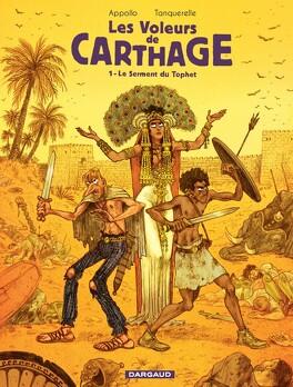 Couverture du livre : Les voleurs de Carthage, tome 1 : Le serment du Tophet