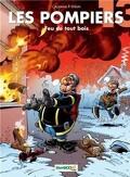 Les Pompiers, tome 13 : Feu de tout bois