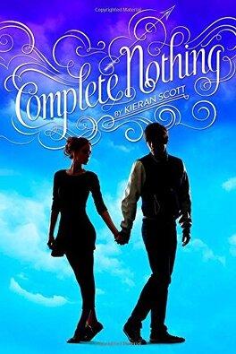 Couverture du livre : True Love, Tome 2 : Complete Nothing