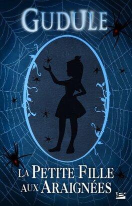 Couverture du livre : La Petite Fille aux araignées
