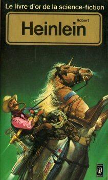 Couverture du livre : Le Livre d'Or de la science-fiction : Robert Heinlein