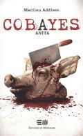 Cobayes, Tome 1 : Anita