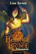 La Balance brisée, Tome 2 : Phénoménale