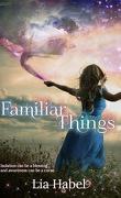 Familiar Things
