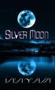 Wolves chronicles, tome 1.5 : Silver Moon