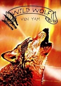 Couverture du livre : Wolves chronicles, Tome 2 : Wild Wolf