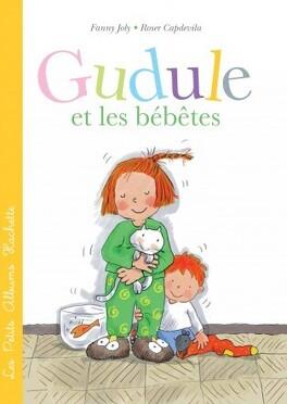 Couverture du livre : Gudule et les bébêtes