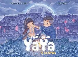 Couverture du livre : La Balade de Yaya, tome 3 : Le Cirque