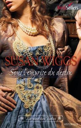 Couverture du livre : La Rose des Tudor, Tome 3 : Sous l'Emprise du Destin