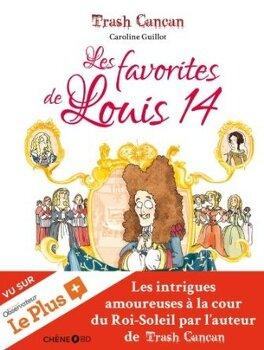 Couverture du livre : Les favorites de Louis 14