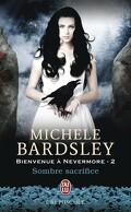 Bienvenue à Nevermore, Tome 2 : Sombre Sacrifice