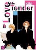Love me tender Tome 1