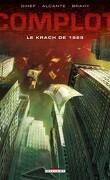 Complot, tome 1 : Le krach de 1929