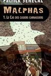 couverture Malphas, Tome 1 : Le Cas des Casiers Carnassiers