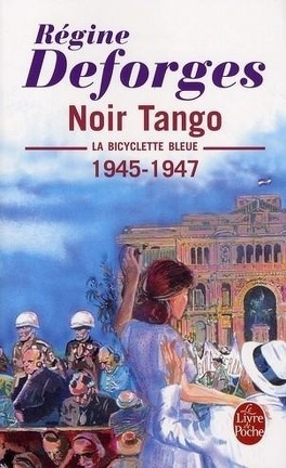 Couverture du livre : La Bicyclette bleue, Tome 4 : Noir tango