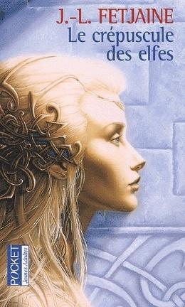Couverture du livre : La Trilogie des Elfes, Tome 1 : Le crépuscule des elfes
