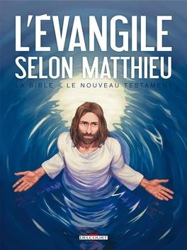 Couverture du livre : La Bible - Le Nouveau Testament - L'Évangile selon Matthieu