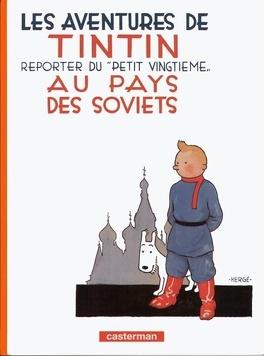 Couverture du livre : Les Aventures de Tintin, Tome 1 : Tintin au pays des Soviets