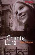 Chante, Luna