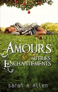 Waverley Family, Tome 1 : Amours & Autres Enchantements
